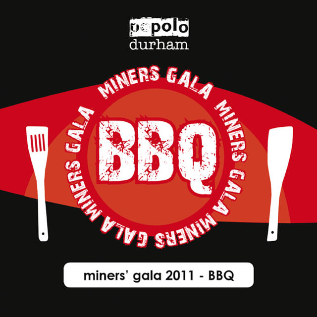 Popolo Durham - Miners' Gala 2011 BBQ (Poster).